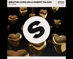 "Breathe Carolina Releases New Single ""My Love"" with Robert Falcon"